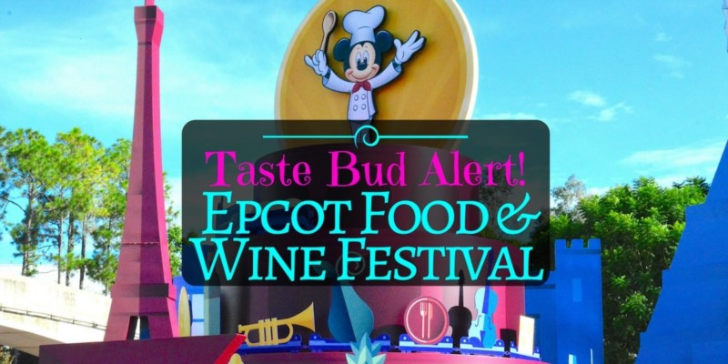 Epcot's Food & Wine Festival Happening Now in Orlando