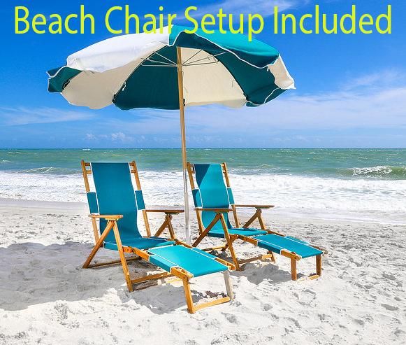 Seasonal Beach Chair Setup Included